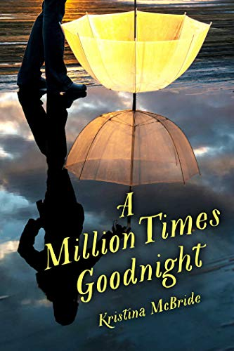 9781510704015: A Million Times Goodnight