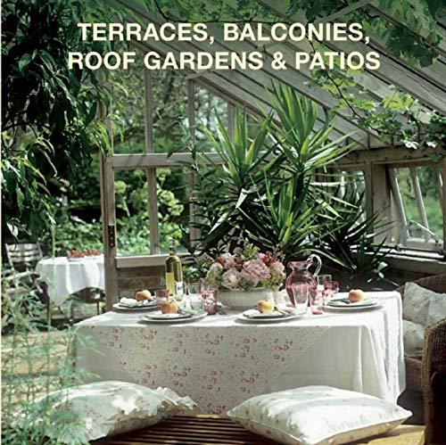 Terraces, Balconies, Roof Gardens & Patios: Loft Publications