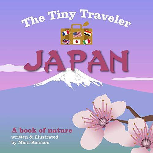 9781510704725: The Tiny Traveler: Japan: A Book of Nature