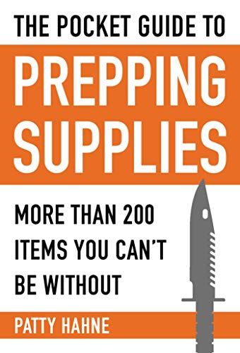 9781510705425: The Pocket Guide to Prepping Supplies: More Than 200 Items You Can't Be Without