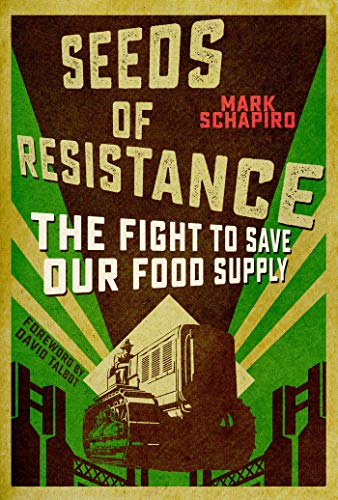 9781510705760: Seeds of Resistance: The Fight to Save Our Food Supply