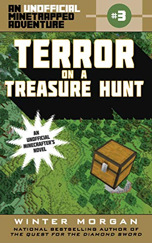 Terror on a Treasure Hunt: An Unofficial Minetrapped Adventure, #3