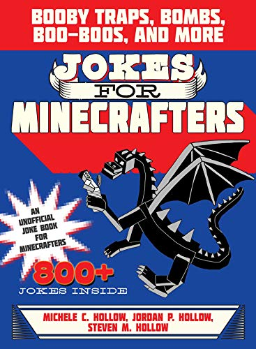 9781510706330: Jokes for Minecrafters: Booby Traps, Bombs, Boo-Boos, and More
