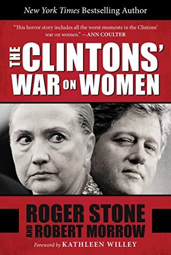 The Clintons' War on Women: Robert Morrow; Roger Stone
