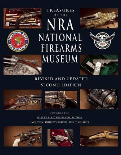9781510706927: Treasures of the Nra National Firearms Museum: Exploring the World's Finest and Most Famous Guns