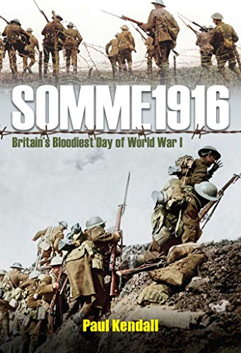 9781510708624: Somme 1916: Success and Failure on the First Day of the Battle of the Somme