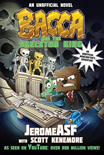 9781510709027: Bacca and the Skeleton King: An Unofficial Minecrafter's Adventure (Minecraft Gamer's Adventure)