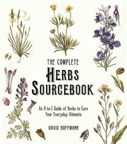 9781510709164: The Complete Herbs Sourcebook: An A-to-Z Guide of Herbs to Cure Your Everyday Ailments