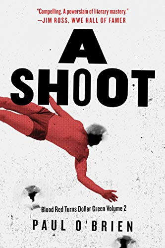9781510709348: A Shoot: Blood Red Turns Dollar Green Volume 2