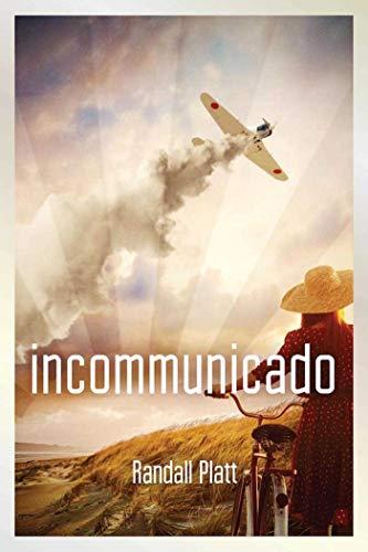 9781510709911: Incommunicado