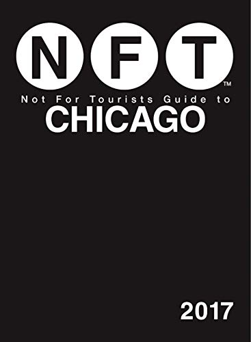9781510710474: Not For Tourists Guide to Chicago 2017