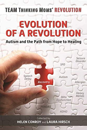 9781510711945: Evolution of a Revolution: Autism and the Path from Hope to Healing
