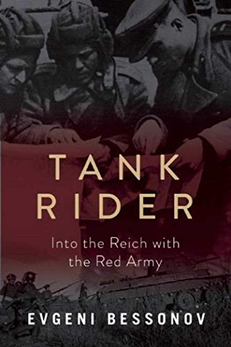 9781510712393: Tank Rider: Into the Reich with the Red Army