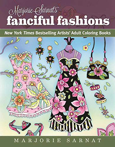 9781510712560: Marjorie Sarnat's Fanciful Fashions: New York Times Bestselling Artists' Adult Coloring Books
