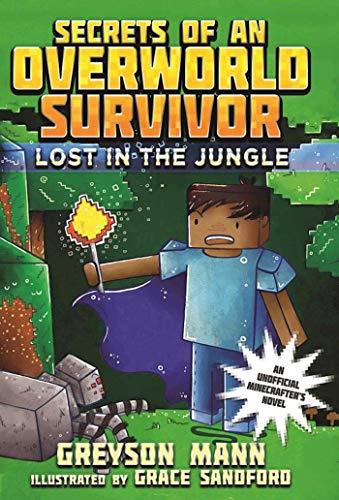 9781510713277: Lost in the Jungle: Secrets of an Overworld Survivor, #1