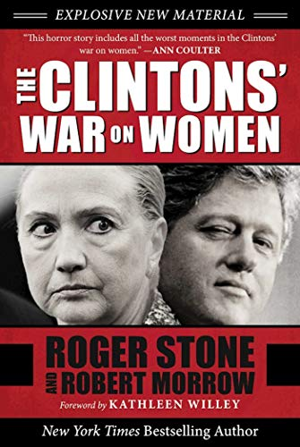The Clintons' War on Women: Roger Stone