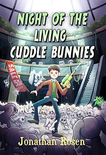 The Night of the Living Cuddle Bunnies: Jonathan Rosen