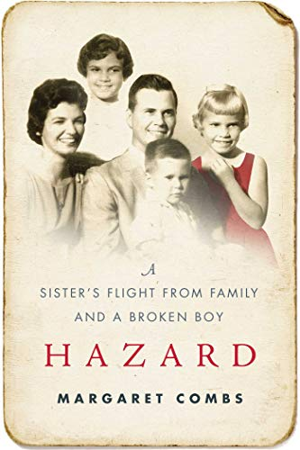 9781510715318: Hazard: A Sister's Flight from Family and a Broken Boy