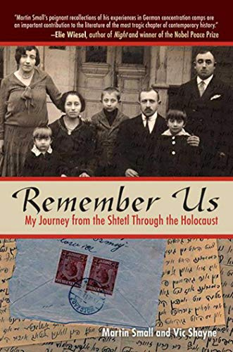 9781510718623: Remember Us: My Journey from the Shtetl through the Holocaust