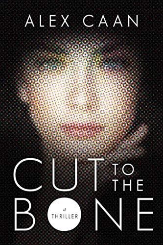9781510719439: Cut to the Bone: A Thriller
