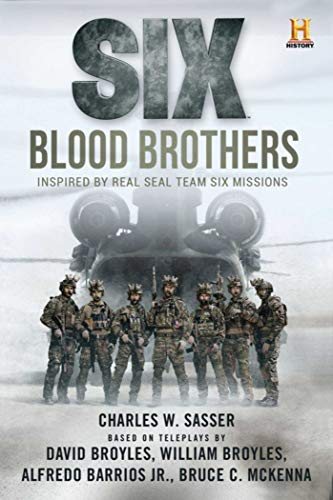 9781510722088: Six: Blood Brothers: Based on the History Channel Series SIX