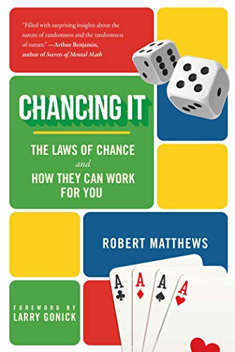 9781510723795: Chancing It: The Laws of Chance and How They Can Work for You