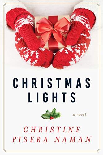 9781510725560: Christmas Lights: A Novel