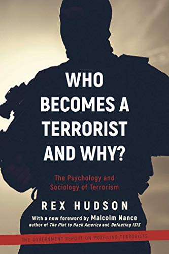 9781510726123: Who Becomes a Terrorist and Why?: The Psychology and Sociology of Terrorism