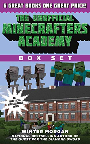 The Unofficial Minecrafters Academy Series Box Set: 6 Thrilling Stories for Minecrafters