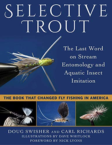 Selective Trout: The Last Word on Stream: Swisher, Doug
