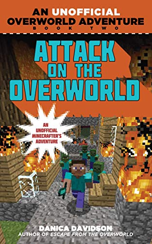 9781510734203: Attack on the Overworld: An Unofficial Overworld Adventure, Book Two