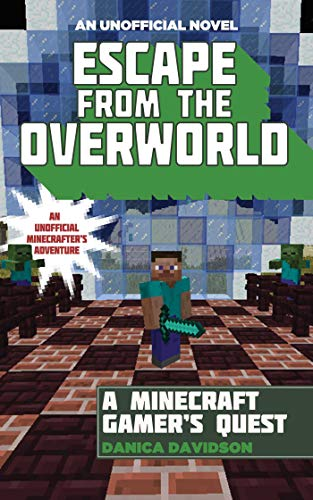 9781510734265: Escape from the Overworld: An Unofficial Overworld Adventure, Book One