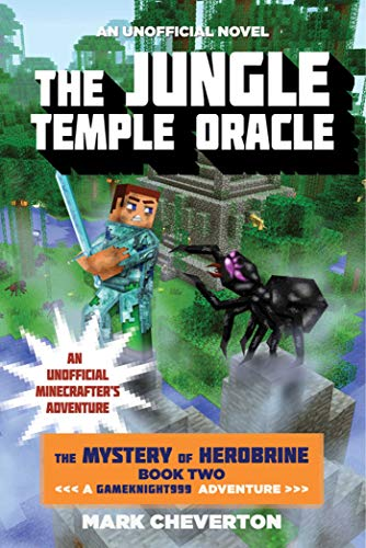9781510734289: The Jungle Temple Oracle: The Mystery of Herobrine: Book Two: A Gameknight999 Adventure: An Unofficial Minecrafter's Adventure (The Mystery of Herobrinez: A Gameknight999 Adventure)