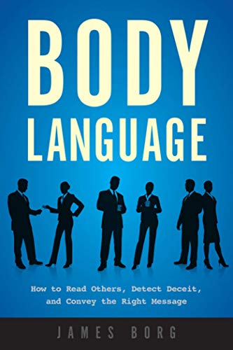 9781510734432: Body Language: How to Read Others, Detect Deceit, and Convey the Right Message