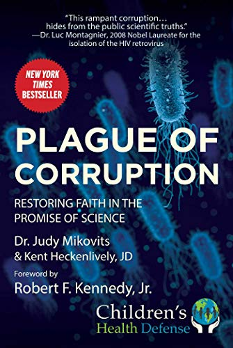 9781510752245: Plague of Corruption: Restoring Faith in the Promise of Science (Children's Health Defense)