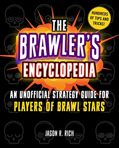 9781510755178: The Brawler's Encyclopedia: An Unofficial Strategy Guide for Players of Brawl Stars