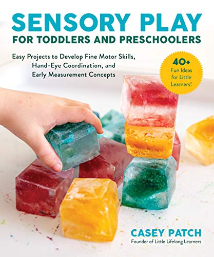 9781510756014: Sensory Play for Toddlers and Preschoolers: Easy Projects to Develop Fine Motor Skills, Hand-Eye Coordination, and Early Measurement Concepts