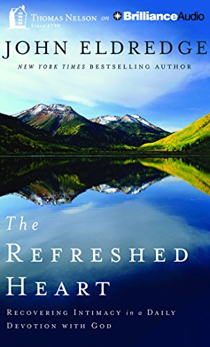 9781511300063: The Refreshed Heart: Recovering Intimacy in a Daily Devotion with God