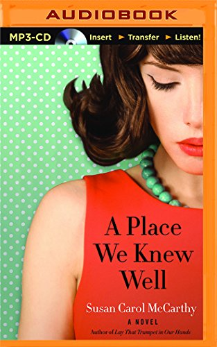 A Place We Knew Well: McCarthy, Susan Carol