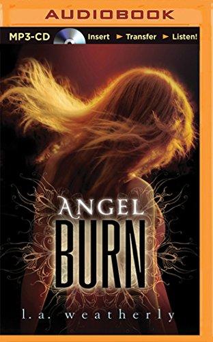 Angel Burn: L. A. Weatherly