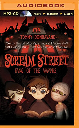 9781511300650: Scream Street: Fang of the Vampire (Book #1) (Scream Street Series)