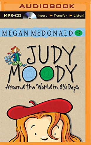 Judy Moody: Around the World in 8 1/2 Days: Megan McDonald