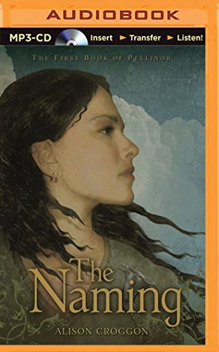 The Naming (Pellinor): Alison Croggon