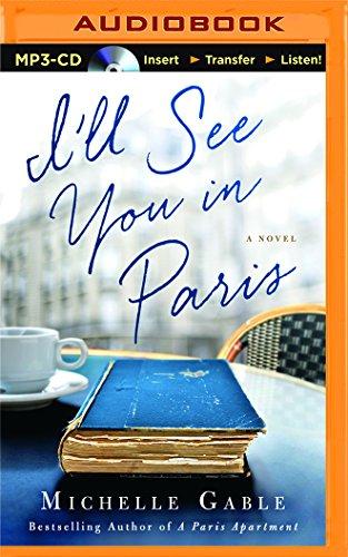 9781511300926: I'll See You in Paris: A Novel