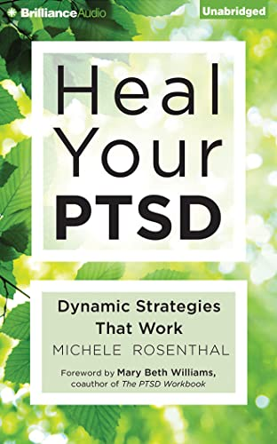 9781511304313: Heal Your PTSD: Dynamic Strategies That Work