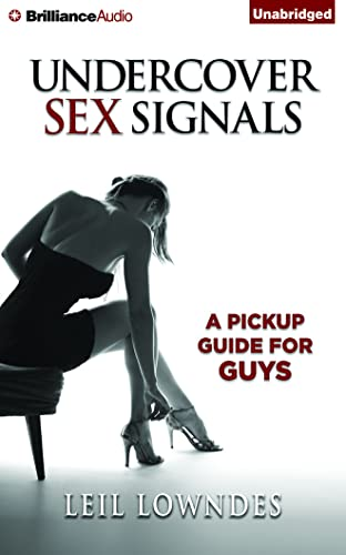 9781511305259: Undercover Sex Signals: A Pickup Guide For Guys
