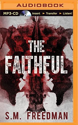 The Faithful: S. M. Freedman
