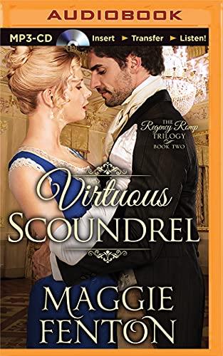 Virtuous Scoundrel (The Regency Romp Trilogy): Maggie Fenton
