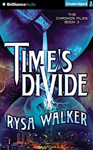 9781511306102: Time's Divide (The Chronos Files)
