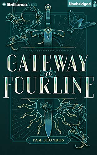 Gateway to Fourline (Fourline Trilogy): Pam Brondos; Pamela Brondos
